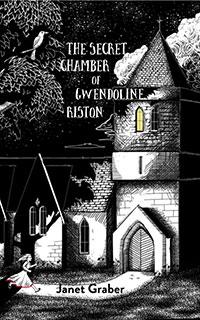 The Secret Chamber of Gwendoline Riston
